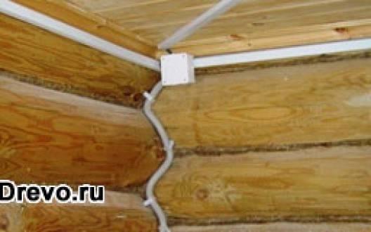 Прокладка электропроводки в доме из сруба - скрытый и открытый монтаж
